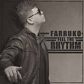 Feel The Rhythm by Farruko