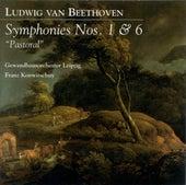 Ludwig Van Beethoven: Symphonies Nos. 1 and 6,
