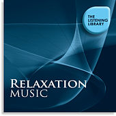 Relaxation Music - The Listening Library by Various Artists