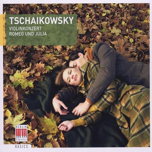 Tschaikowsky: Violin Concerto, Op. 35  & Romeo and Juliet by Various Artists