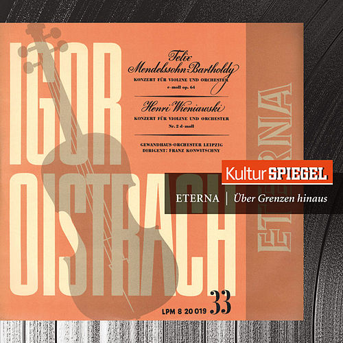 Mendelssohn: Symphony No. 3, Op. 56 & Concerto for Violin and Orchestra, Op. 64 (KulturSpiegel - Eterna - Über Grenzen hinaus) by Various Artists