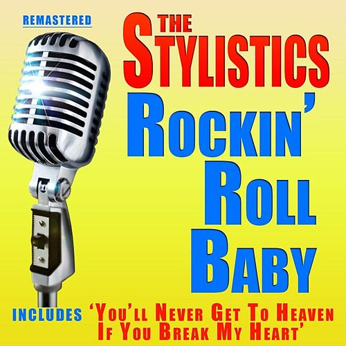 Rockin' Roll Baby by The Stylistics