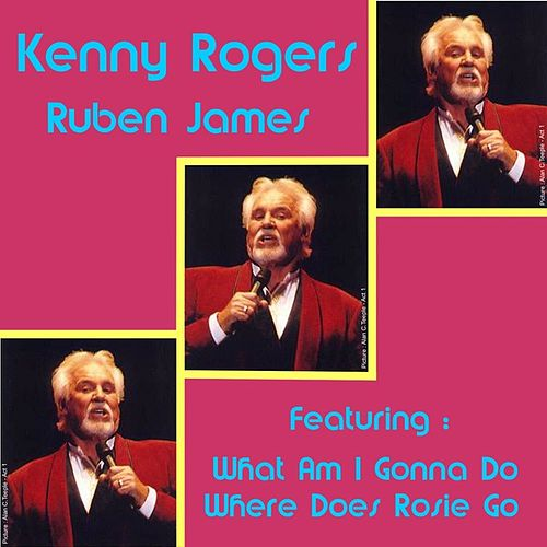 Ruben James by Kenny Rogers