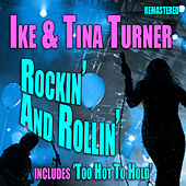 Rockin' and Rollin' by Ike and Tina Turner