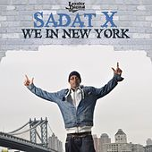 We In New York (Single) by Sadat X