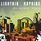 The Walkin' Blues by Lightnin' Hopkins