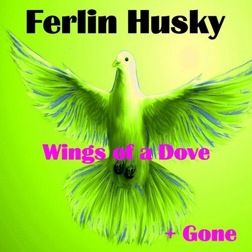 Wings of a Dove by Ferlin Husky