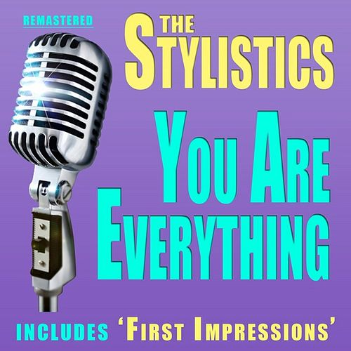 You are Everything by The Stylistics