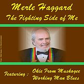 The Fighting Side of Me by Merle Haggard