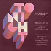 Tonight by Miguel Migs