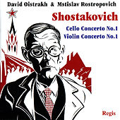Shostakovich: Cello Concerto No. 1 & Violin Concerto No. 1 by Various Artists