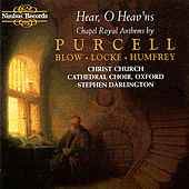 Purcell, Blow, Locke, Humfrey: Chapel Royal Anthems by Oxford Christ Church Cathedral Choir