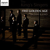 The Golden Age - Siglo de Oro by King's Singers