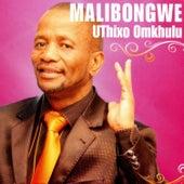 Uthixo Omkhulu by Malibongwe