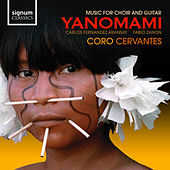Yanomami - Music For Choir And Guitar by Carlos Fernandez Aransay