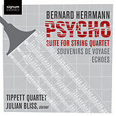 Psycho: Suite for String Quartet by Various Artists