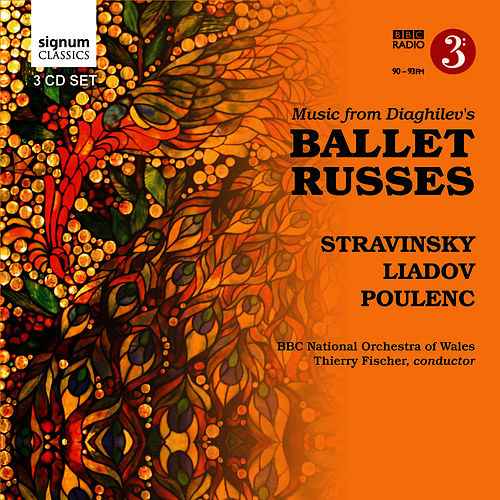 Stravinsky: Ballet Russes by BBC National Orchestra Of Wales