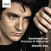 Rachmaninov: Preludes & Melodies by Alessio Bax