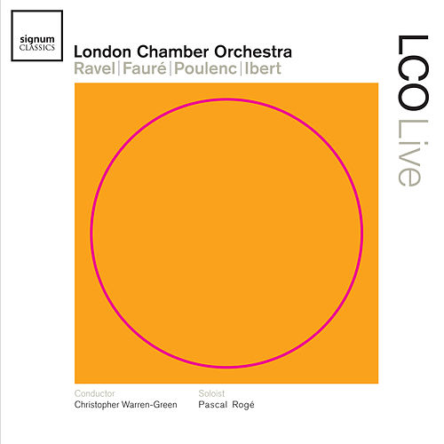 LCO Live – Ravel | Fauré | Poulenc | Ibert by Various Artists