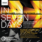 Adès: In Seven Days / Nancarrow Studies Nos. 6 & 7 by Various Artists