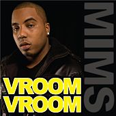 Vroom Vroom (Official) - Single by Mims