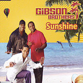 Sunshine by Gibson Brothers