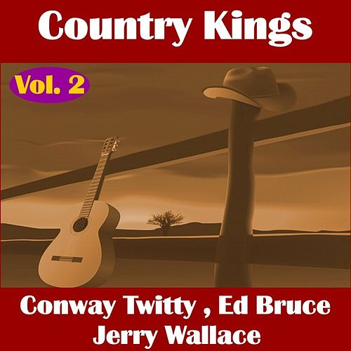 Country Kings , Volume Two - Twitty, Bruce, Wallace by Various Artists