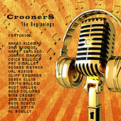 Crooners - The Beginnings by Various Artists