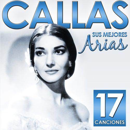 Sus Mejores Arias. Callas. 17 Canciones by Various Artists
