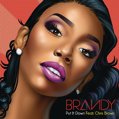 Put It Down by Brandy