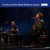 Introducing Vitor Ramil & Marcos Suzano by Vitor Ramil