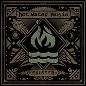 Exister von Hot Water Music
