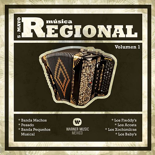 Musica Regional 'Cinco de Mayo' Vol. 1 by Various Artists