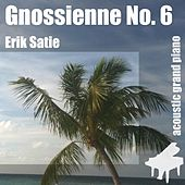 Gnossienne No. 6 , Nr. 6 , 6th - Single by Erik Satie