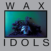 Schadenfreude by Wax Idols