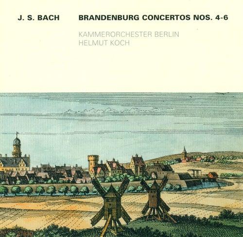 BACH, J.S.: Brandenburg Concertos Nos. 4-6 (Berlin Chamber Orchestra, Koch) by Helmut Koch Berlin Chamber Orchestra