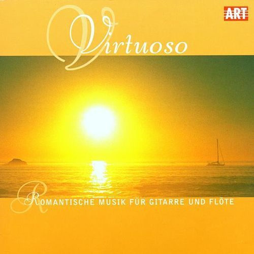 Virtuoso - Romantic Music for Guitar & Flute by Various Artists