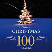 The Classical Christmas by Various Artists