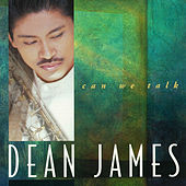 Can We Talk by Dean James