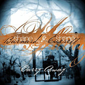 Carry Away by Shane & Shane