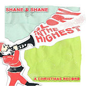 Glory In The Highest (A Christmas Album) by Shane & Shane