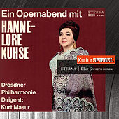 Wagner, Beethoven, Händel, Mozart & Verdi: An Opera Evening with Hannelore Kuhse (KulturSpiegel - Eterna - Über Grenzen hinaus) by Various Artists