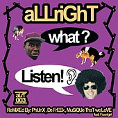 What? Listen! by Allright!