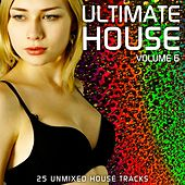 Ultimate House Vol 6 by Various Artists