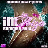IM in Ibiza Summer 2012 by Various Artists