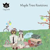 Maple Tree Revisions by Various Artists