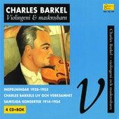 Collector's Classics, Vol. 13:I-IV - Charles Barkel, Violingeni och maskrosbarn by Various Artists