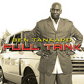 Full Tank by Ben Tankard