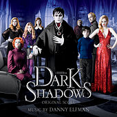 Dark Shadows: Original Score by Danny Elfman