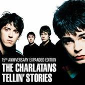 Tellin' Stories - Expanded Edition von Charlatans U.K.